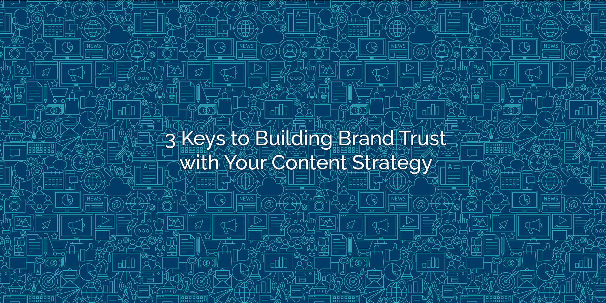 3 keys to building brand trust with your content strategy icon